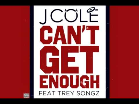 J. Cole - Can't Get Enough (Audio) ft. Trey Songz