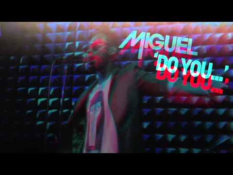 Miguel - Do You...(Behind the Scenes)