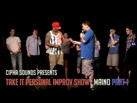 Cipha Sounds: Take It Personal Improv Show Ft. Maino Part 1
