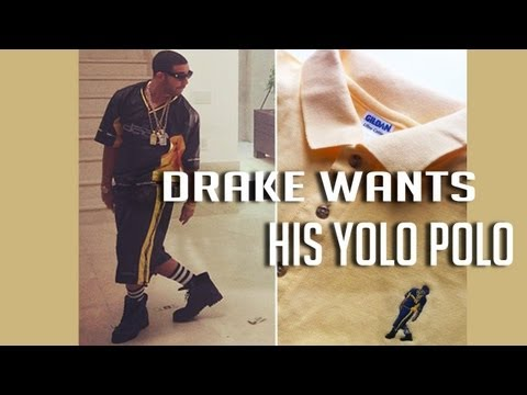 Drake Wants His Yolo Polo Shirts, Or He's Going To Have To Put Hands On Someone!