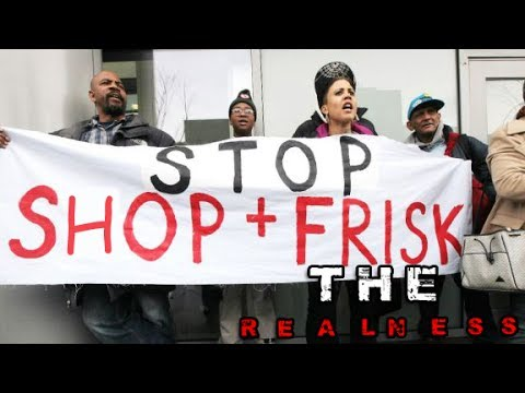 THE REALNESS:You Thought Stop And Frisk Was Bad?