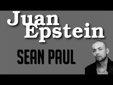 JUAN EPSTEIN - SEAN PAUL
