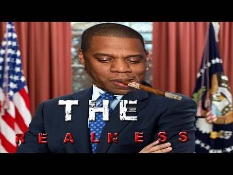THE REALNESS: Jay-Z,  the Politician