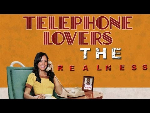 The Realness: Telephone Lover